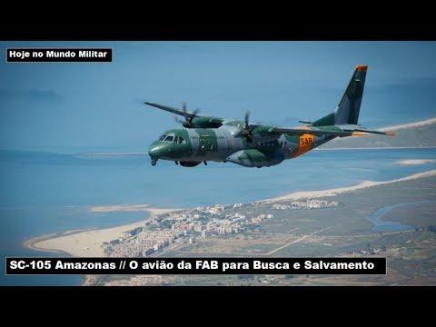 SC-105 Amazonas – O avião da FAB para Busca e Salvamento