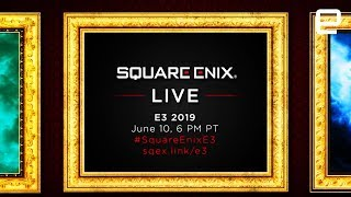 Square Enix Press Conference at E3 2019: Watch with us LIVE