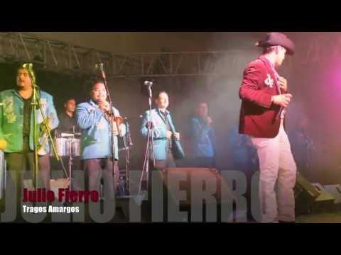 JULIO FIERRO - Tragos Amargos
