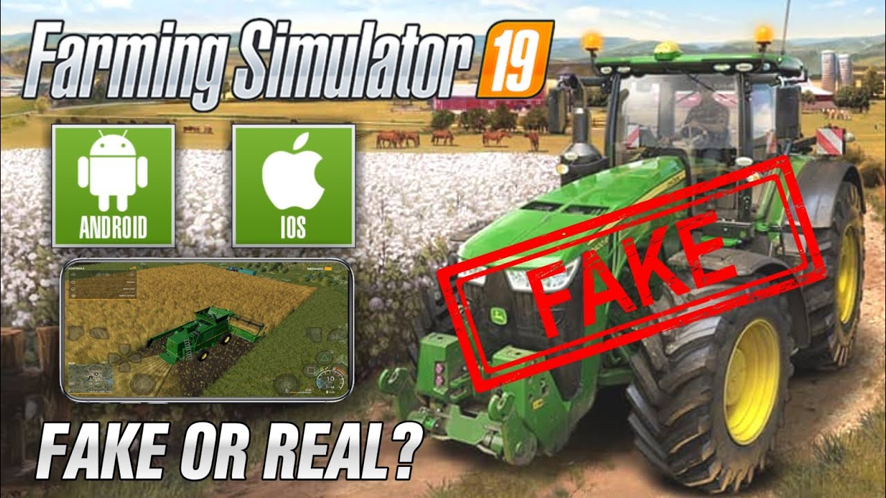 Farming Simulator 2019 | FS 19 For Android & iOS | FAKE or Real?
