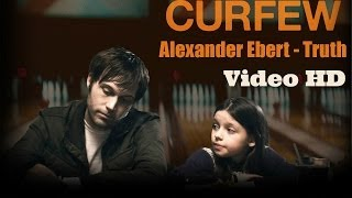 "Alexander Ebert - Truth video HD 2014 ""Curfew"""