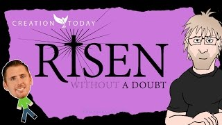 Creation Today - Risen (Without) A Doubt
