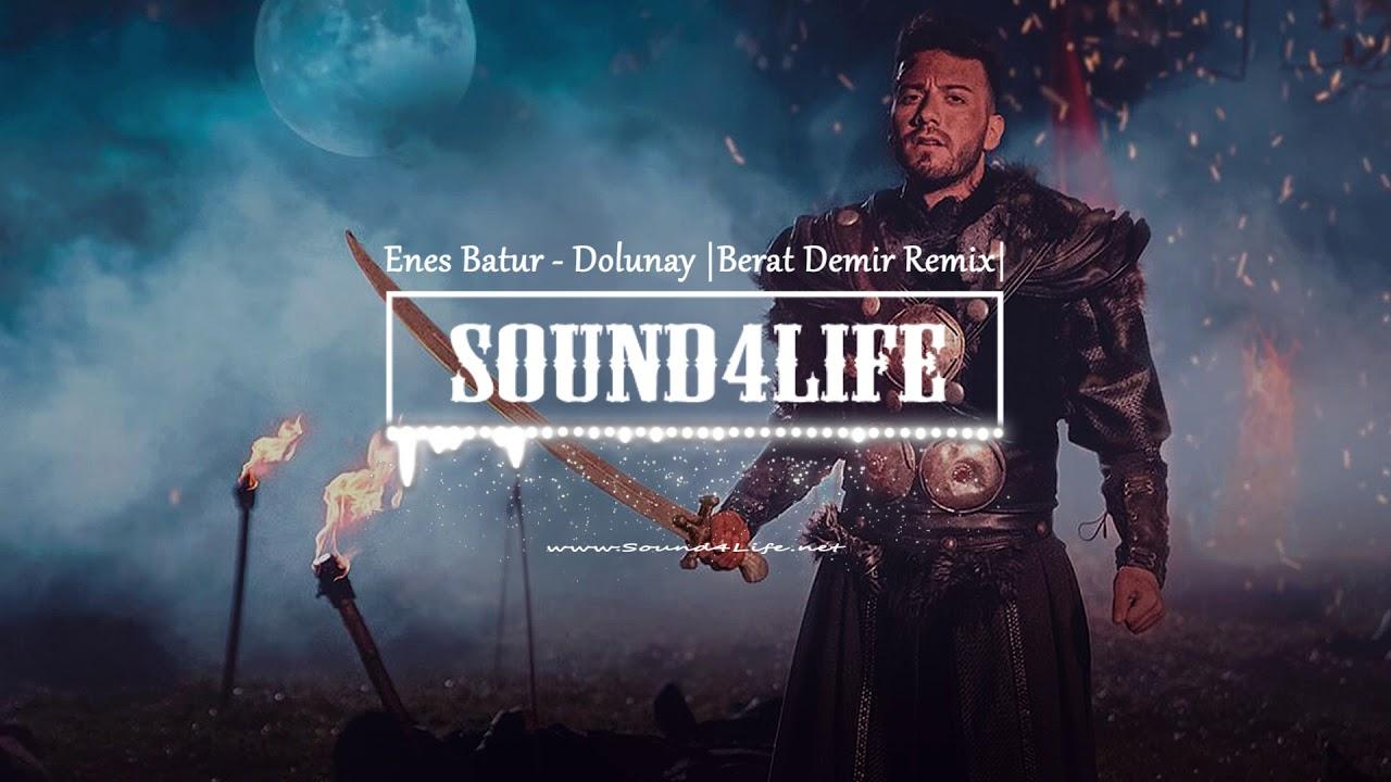 Enes Batur Dolunay Berat Demir Remix Youtube