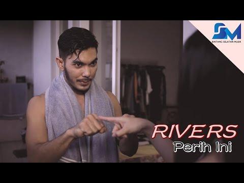 Rivers - Perih ini ( Official Music Video )