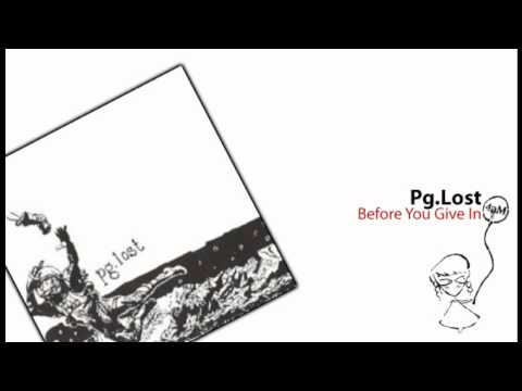 Music video Pg.lost - Before You Give In