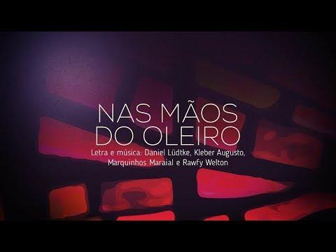 NAS MÃOS DO OLEIRO - ADORADORES 3