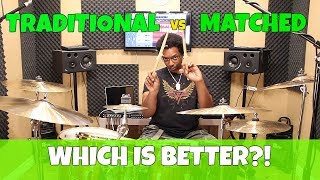TRADITIONAL vs MATCHED GRIP - Which Is Better?! Video