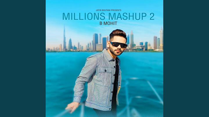 millions mashup 2