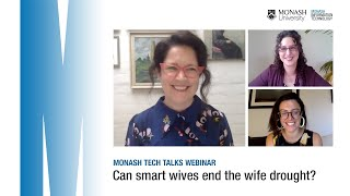 Can smart wives end the wife drought   Monash Tech Talks