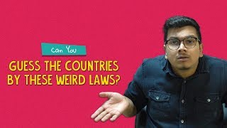 Can You Guess The Countries By These Weird Laws? | Ft. Arushi & Aakansha | Ok Tested
