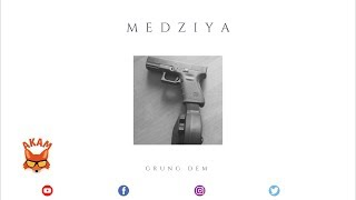 Medziya - Grung Dem (Spain Town Anthem) July 2018