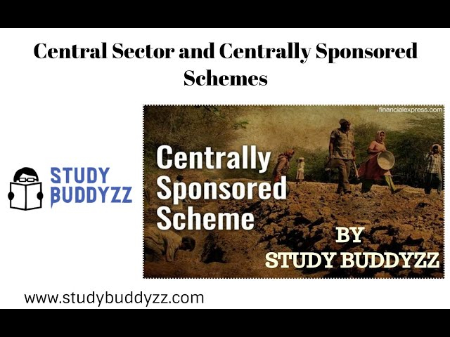 What is difference between Central Sector and Centrally Sponsored Schemes ? For UPSC PSC 2020