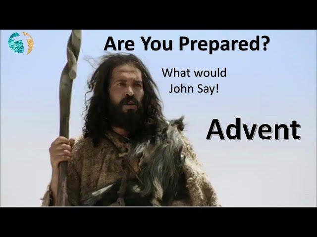 Advent: Are You Prepared?