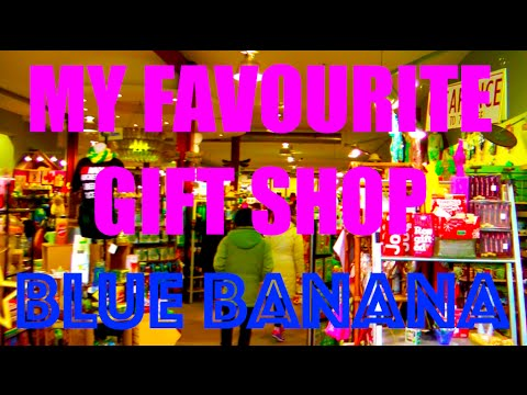 My Favourite Gift Shop - Blue Banana In Kensington