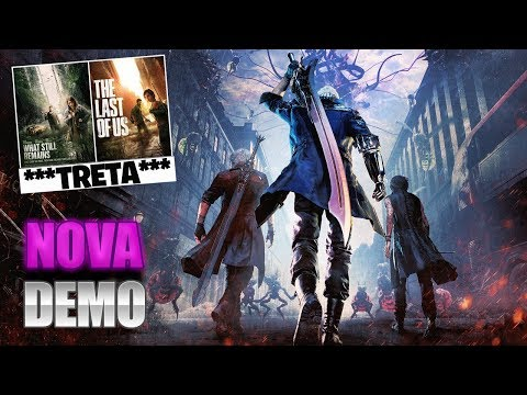 NOVA DEMO DEVIL MAY CRY 5 NO PS4, TRETA NETFLIX E THE LAST OF US E MAIS!!! thumbnail