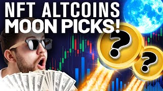 NFT ALTCOINs to Make You RICH!? My Top NFT Picks!!