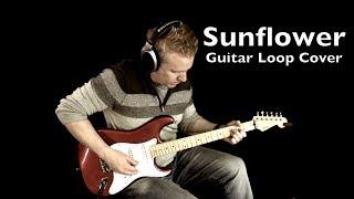 Sunflower Guitar Loop Cover - Post Malone Swae Lee