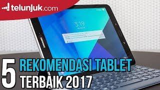 REKOMENDASI TABLET TERBAIK 2017   Telunjuk Top Picks