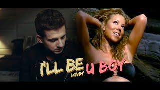 Mariah Carey, Charlie Puth - I'll Be Lovin' U BOY