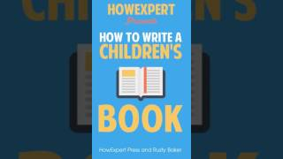 How To Write a Children