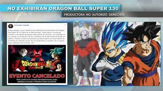 No exhibirán Dragon Ball Super 130