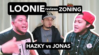 LOONIE | BREAK IT DOWN: Rap Battle Review E176 | ZONING: HAZKY vs JONAS