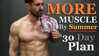 Look BETTER with Your Shirt Off by Summer (30 Day Plan)