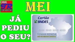 MEI - Como Pedir o Cartão BNDES