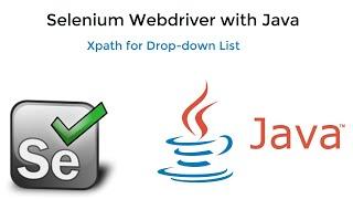 4. Selenium Java    Xpath Function    Xpath Construct for Drop-down.