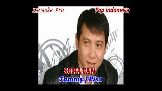 SURATAN, TOMMY J PISA, LAGU POP INDONESIA, KARAOKE PRO