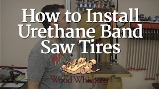227 - How to Install Urethane Bandsaw Tires