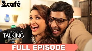 Parineeti Chopra - Look Who's Talking With Niranjan | Celebrity Show | Season 1 | Full Episode 03