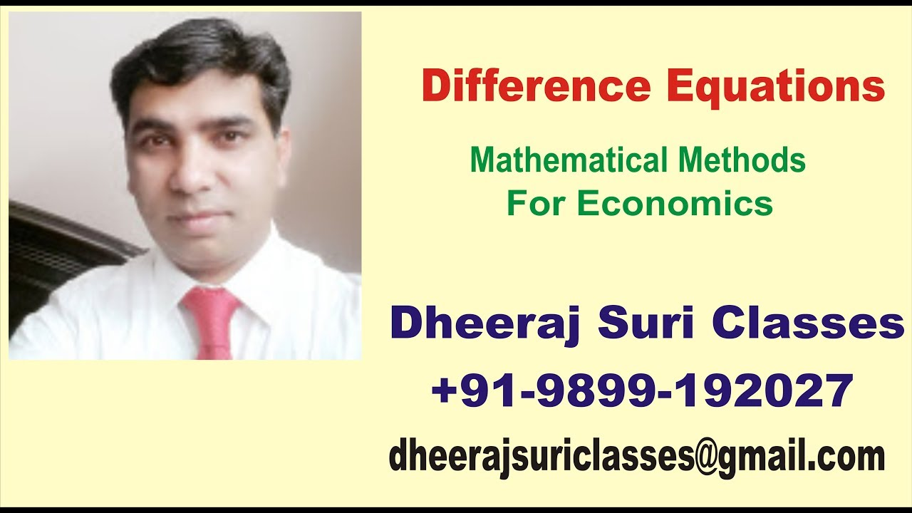 Difference Equations | Mathematical Methods for Economics | Eco (Hons)