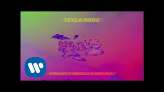 Tayla Parx - Me vs. Us (Afrojack x Jewelz & Sparks Remix) [Official Audio]