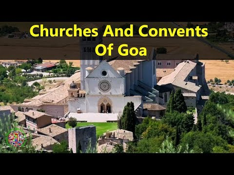Best Tourist Attractions Places To Travel In India | Churches and Convents of Goa Destination Spot