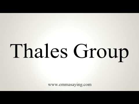 How to Pronounce Thales Group