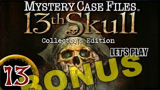 Mystery Case Files 7: 13th Skull CE [13] w/YourGibs - Bonus Chapter: Last Rites (1/2)