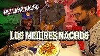 LOS MEJORES NACHOS DE MADRID