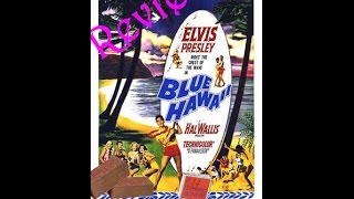 Blue Hawaii (1961) Review