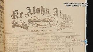 Hawaiian Newspapers Being Re-digitized To Preserve Hawaiian Knowledge