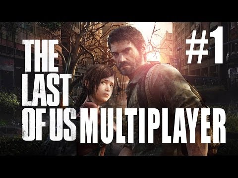 No, WE ARE SURVIVORS! (Last of Us Multiplayer)