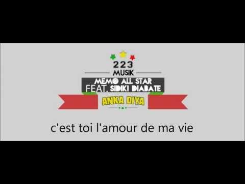 ( PAROLE ) Memo All Star feat. Sidiki Diabaté - Anka Diya