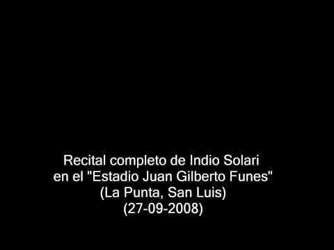 """Indio Solari en el """"Estadio Juan Gilberto Funes"""" de San Luis (27/09/2008) - Recital completo"""