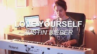 """Love Yourself (Justin Bieber)"", Piano Solo Cover by Joel Sandberg + Lyrics"
