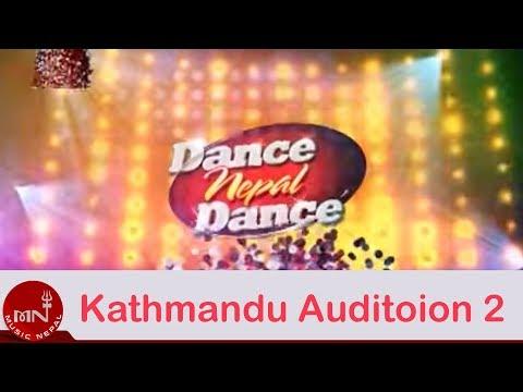 Dance Nepal Dance Kathmandu Audition 2