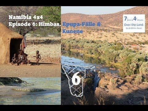 Namibia 4x4, Episode 6: Himbas, Epupa-Fälle, Kunene & Opuwo