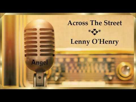 Across The Street *💞* Lenny O'Henry * (1963)
