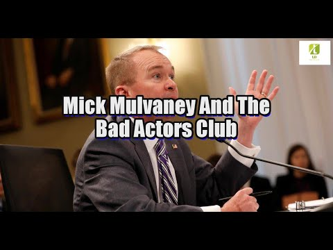 Mick Mulvaney And The Bad Actors Club