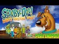 Scooby Doo - (Para Android).