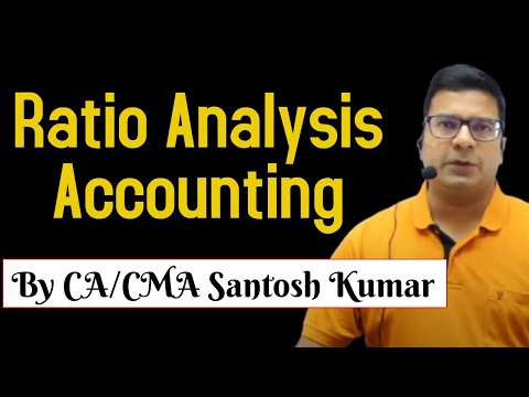 Ratio analysis accounting   by santosh kumar (CA/CMA)